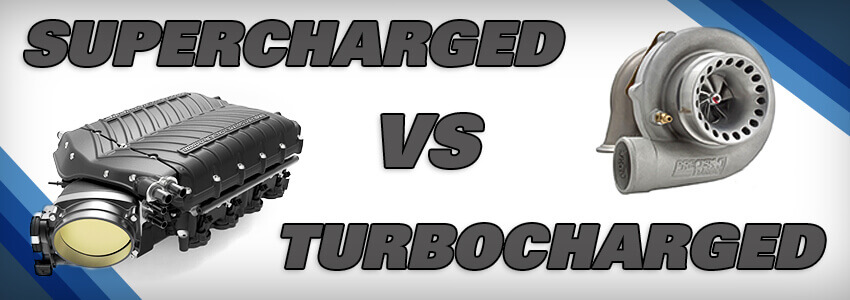 Superchargered vs Turbocharged